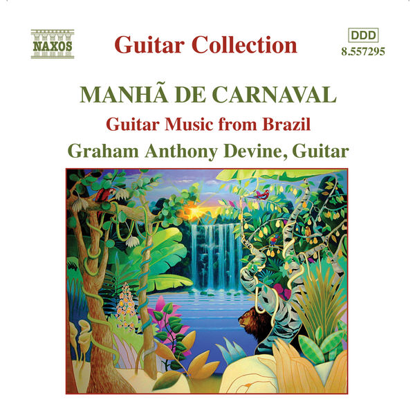 Graham Anthony Devine - Guitar Music from Brazil
