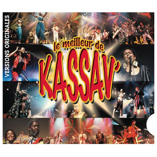 Album Le Meilleur De Kassav Kassav Qobuz Download And