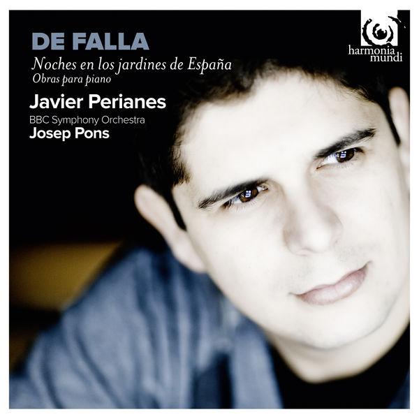 Javier Perianes - Manuel de Falla: Noches en los jardines de España