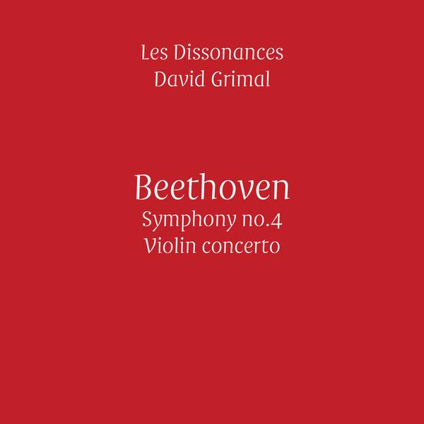 Les Dissonances - Beethoven: Symphony No. 4 & Violin Concerto