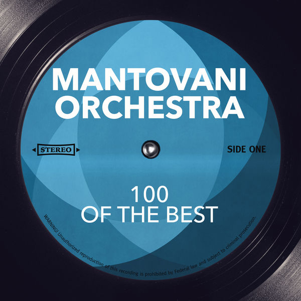 Mantovani Orchestra - 100 Of The Best