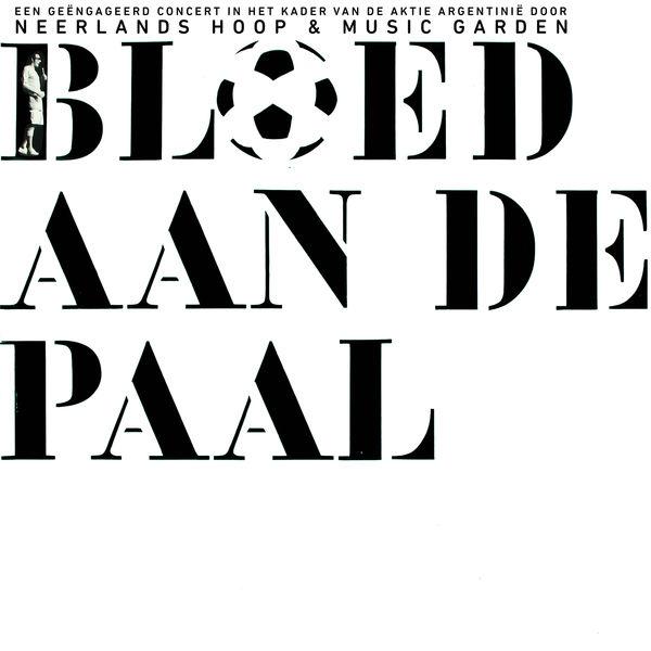 Neerlands Hoop In Bange Dagen - Bloed Aan De Paal