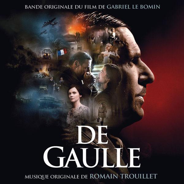 Romain Trouillet - De Gaulle (Bande Originale du Film)