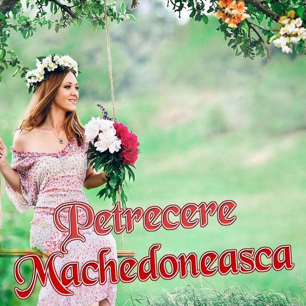 Petrecere Machedoneasca Colaj Muzica Moldoveneasca Nicusor
