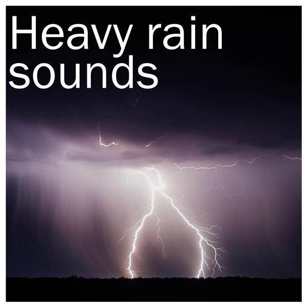 19 Thunderstorm and Heavy Rain Nature Sounds | Rain Sounds