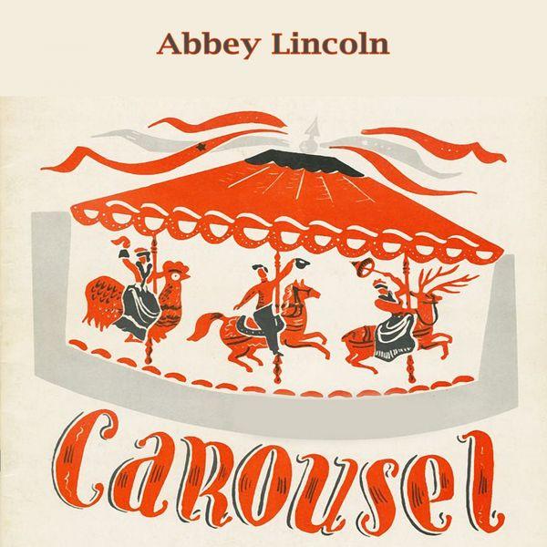 Abbey Lincoln - Carousel