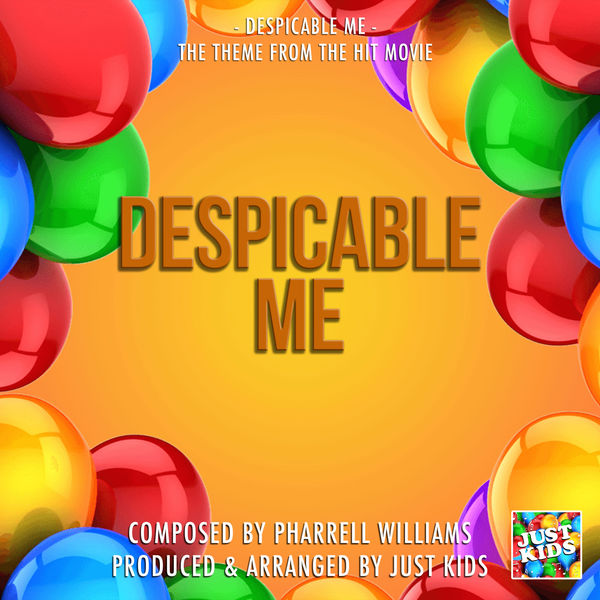 """Just Kids - Despicable Me (From """"Despicable Me"""")"""
