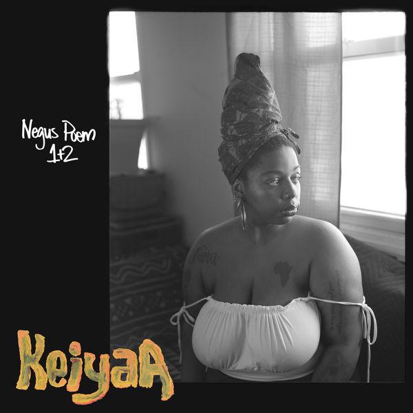 keiyaA - Negus Poem 1 & 2