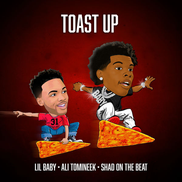 Lil Baby - Toast Up