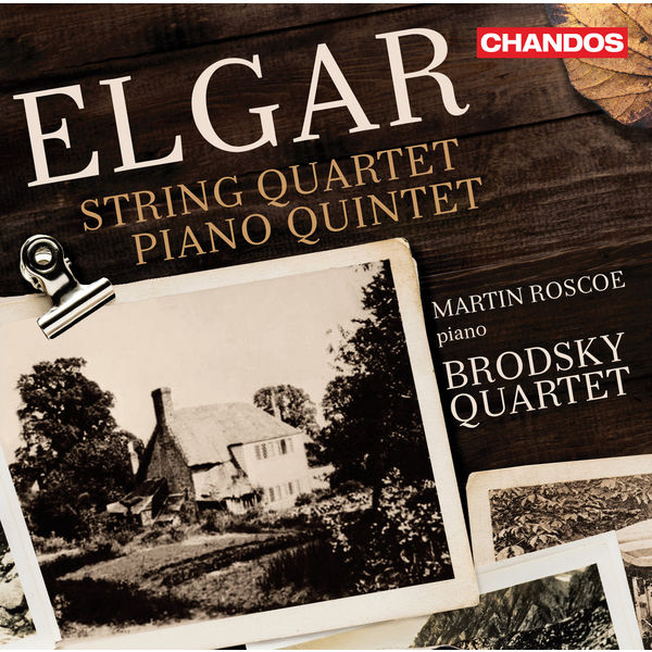Brodsky Quartet - Elgar : String Quartet in E Minor & Piano Quintet in A Minor