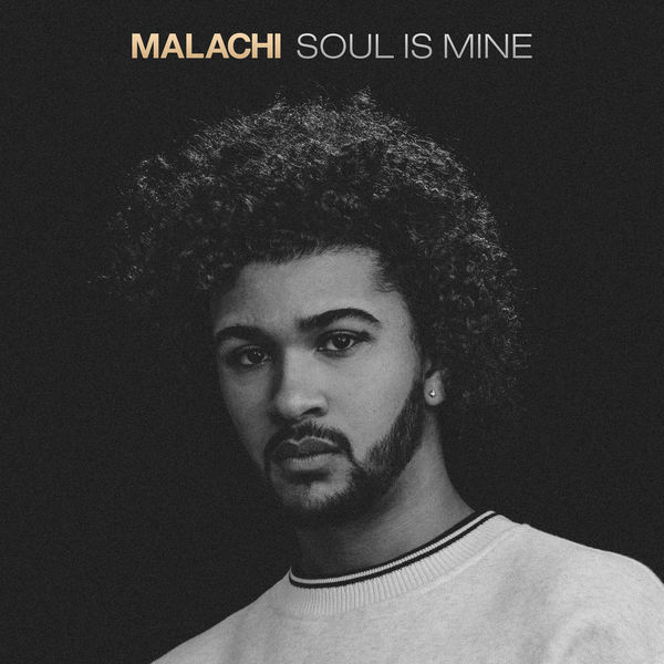 Malachi - Soul Is Mine