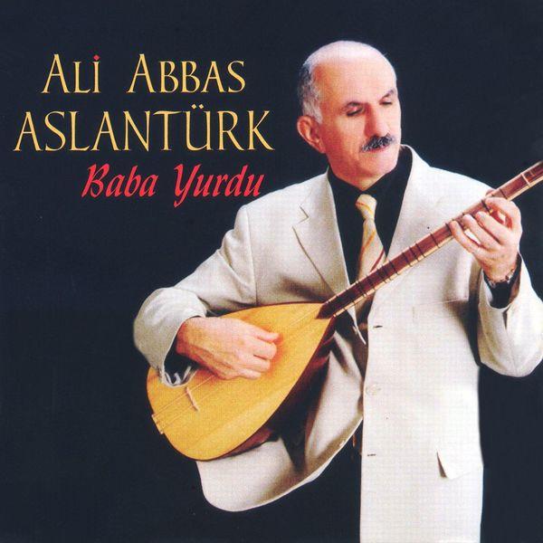 Ali Abbas Aslantürk - Baba Yurdu