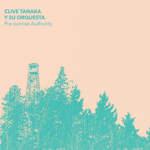 Clive Tanaka y su orquesta - Pre-Sunrise Authority