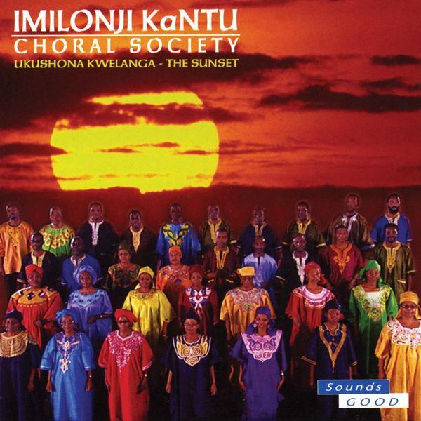 Album Ukushona Kwelanga, Imilonji Kantu Choral Society