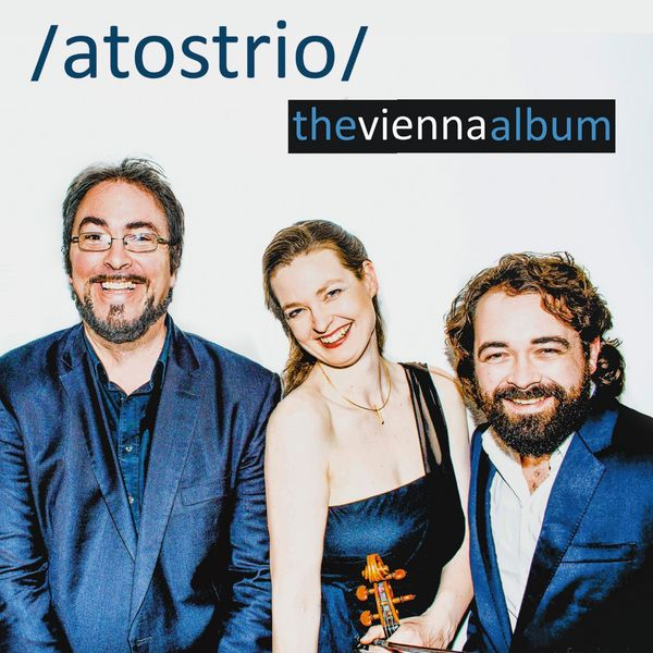 Atos Trio - The Vienna Album