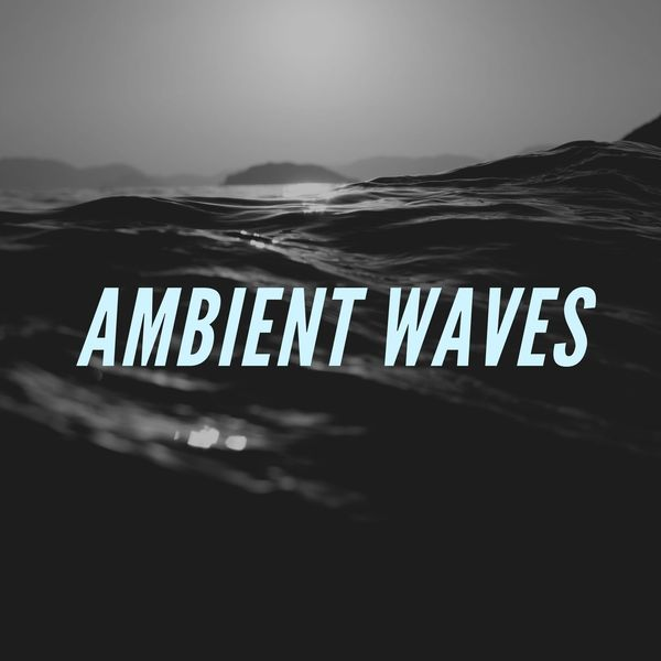 Uncle Feaster - Ambient Waves