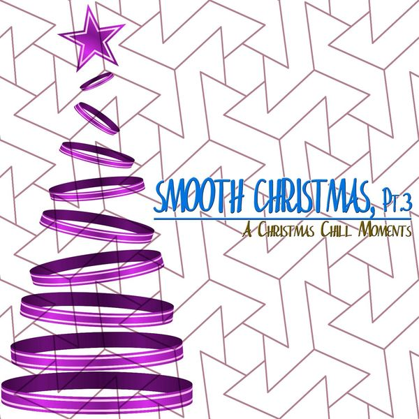 Various Artists - Smooth Christmas, Pt. 3