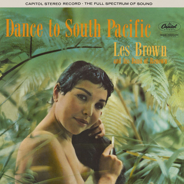 Les Brown & His Band Of Renown - Dance To South Pacific