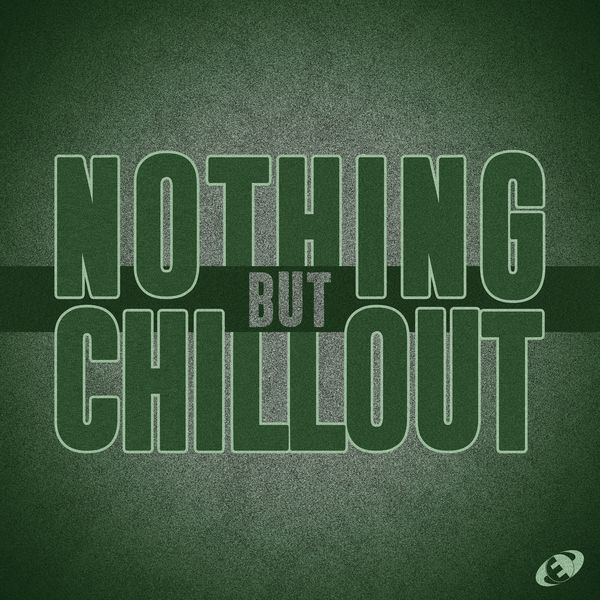 Various Artists - Nothing but Chillout, Vol.07