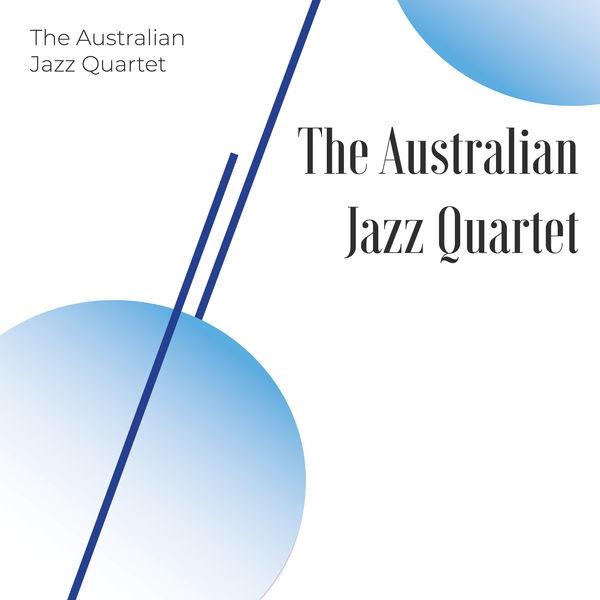 The Australian Jazz Quartet - The Australian Jazz Quartet
