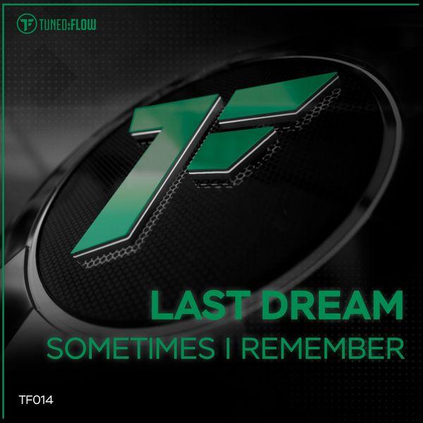 Last Dream - Sometimes I Remember