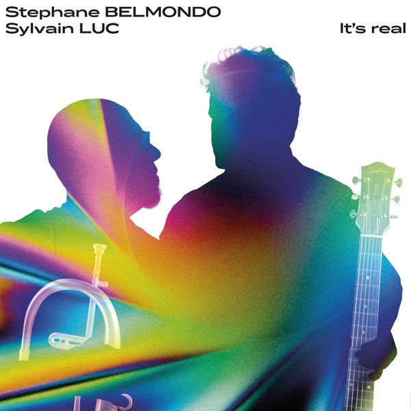 Stephane Belmondo, Sylvain Luc - It's Real