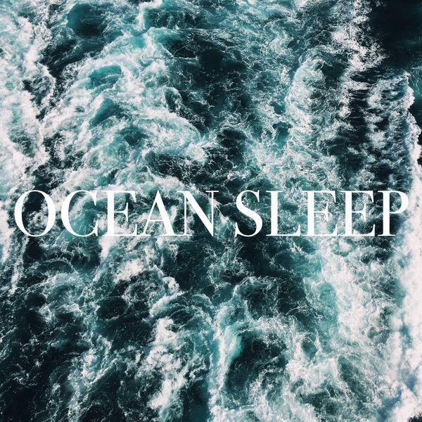 Ocean Sounds - Ocean Sleep