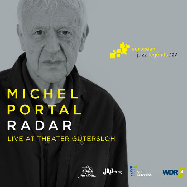 Michel Portal|Radar (Live at Theater Gütersloh) [European Jazz Legends, Vol. 7]