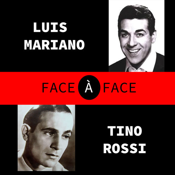 Tino Rossi - Face a Face (Tino Rossi and Luis Mariano)