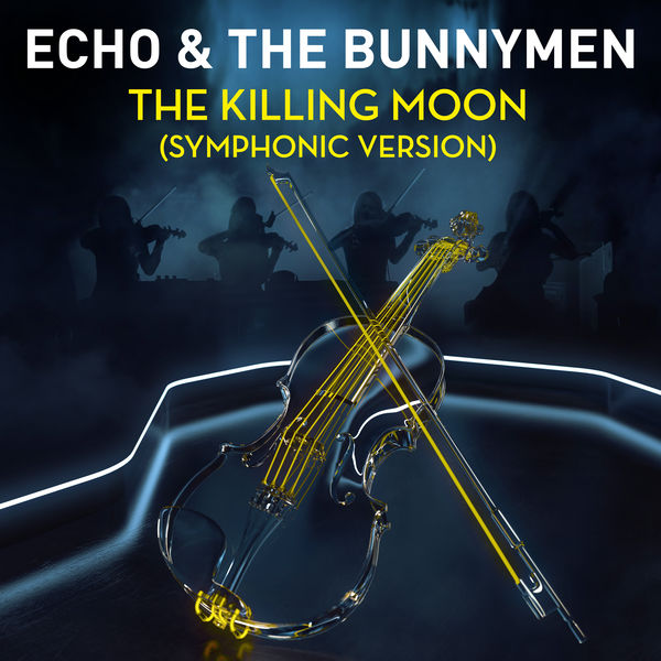 Echo And The Bunnymen - The Killing Moon (Symphonic Version)