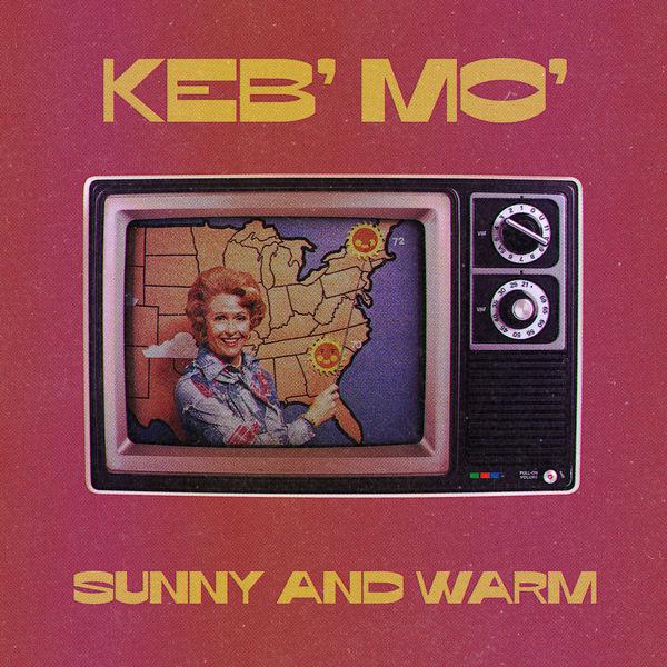 Keb' Mo'|Sunny And Warm