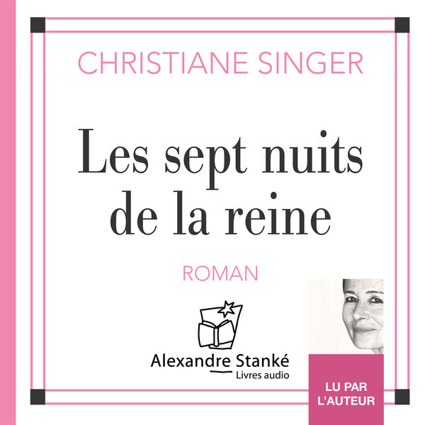 Christiane Singer - Les sept nuits de la reine