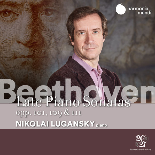 Nikolai Lugansky - Beethoven: Late Piano Sonatas, Opp. 101,109 & 111