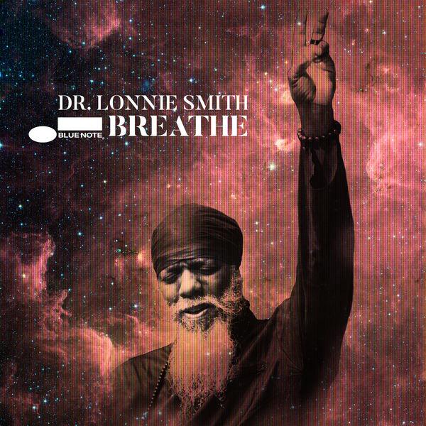Dr. Lonnie Smith - Breathe