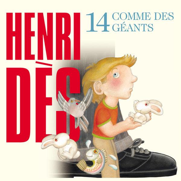 Henri Dès - Henri Dès, Vol. 14: Comme des géants