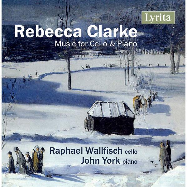 Raphael Wallfisch - Rebecca Clarke: Music for Cello & Piano