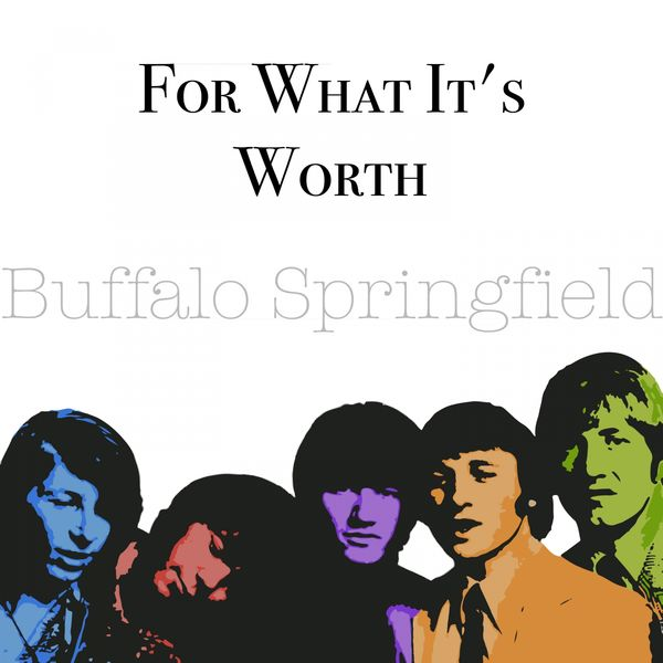Buffalo Springfield|For What It's Worth
