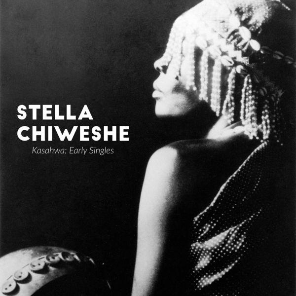 Stella Chiweshe - Kasahwa: Early Singles