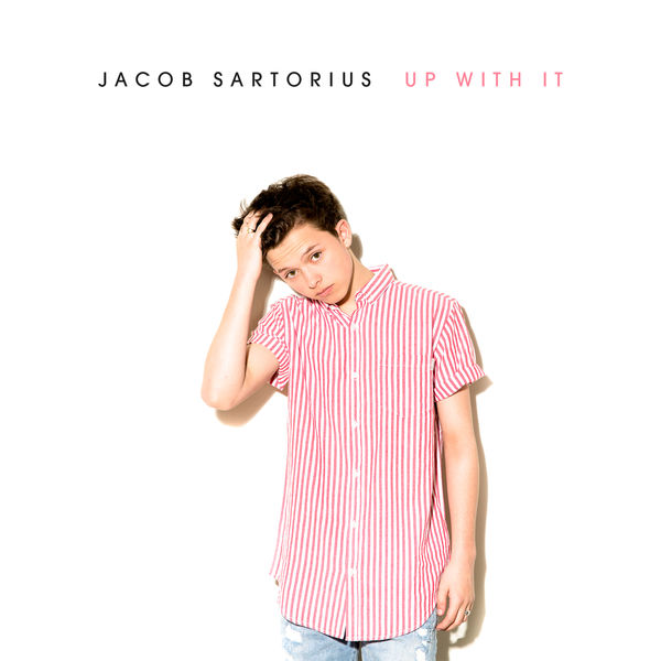 Up With It Jacob Sartorius Download And Listen To The Album
