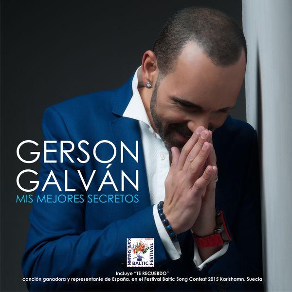 Gerson Galván - Mis Mejores Secretos
