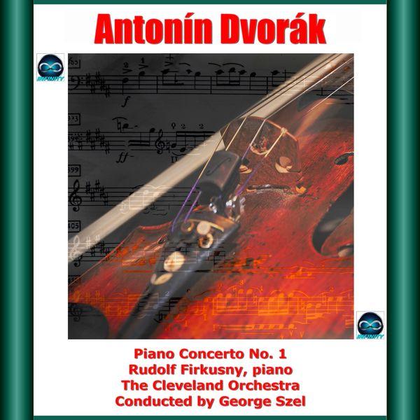 Rudolf Firkusny - Dvorák: Piano Concerto No. 1