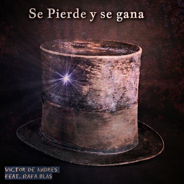 Víctor de Andrés - Se Pierde y Se Gana