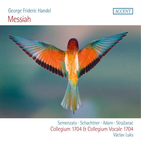 Collegium 1704 - Handel: Messiah, HWV 56 (Live)
