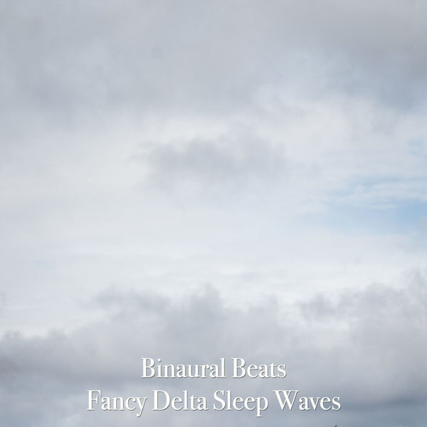 Binaural Beats - Fancy Delta Sleep Waves