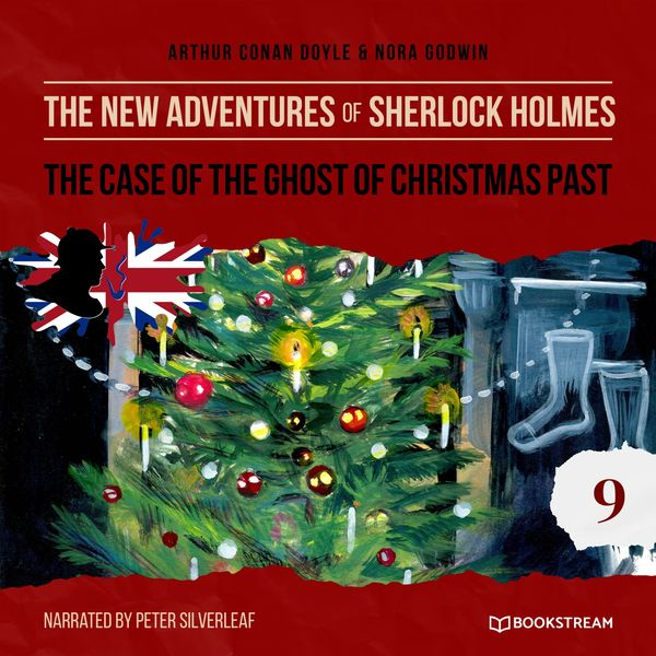 Arthur Conan Doyle - The Case of the Ghost of Christmas Past (The New Adventures of Sherlock Holmes 9)