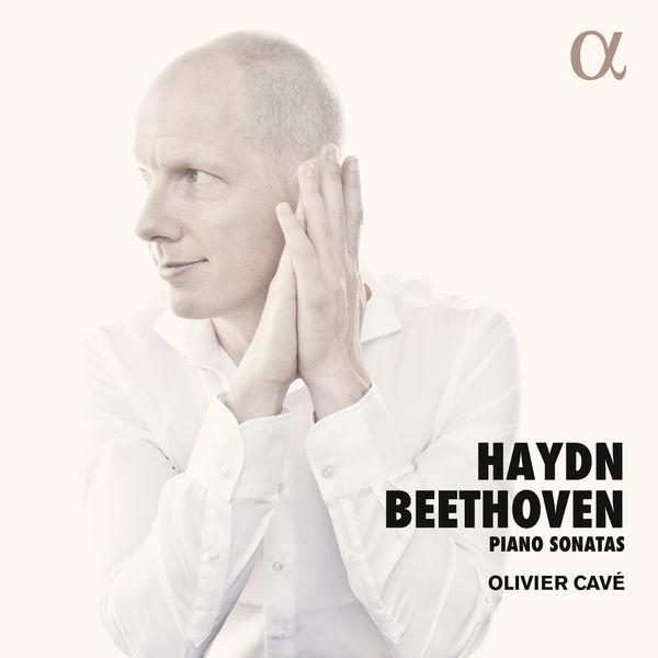 Olivier Cavé - Haydn & Beethoven: Piano Sonatas