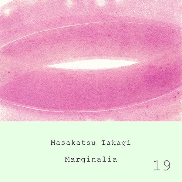 Takagi Masakatsu - Marginalia #19