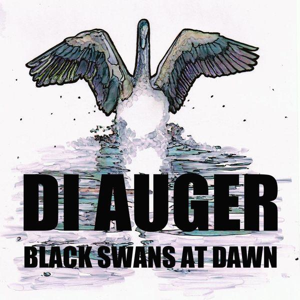 DI AUGER - Black Swans at Dawn