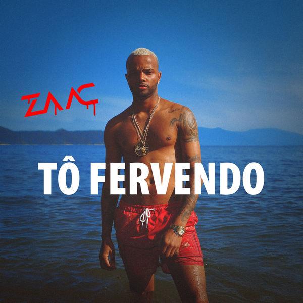 MC Zaac - Tô Fervendo