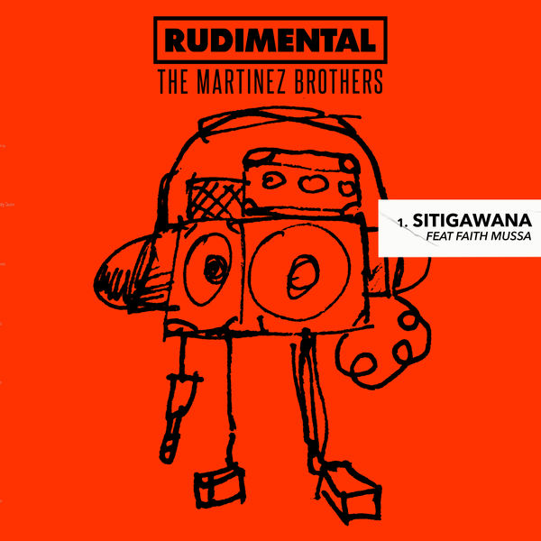 Rudimental - Sitigawana (feat. Faith Mussa)
